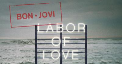 Bon Jovi представили трек Labor of Love