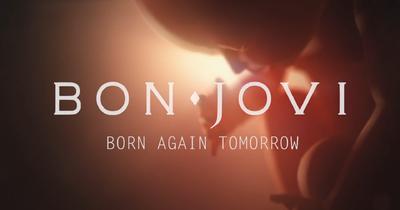 Bon Jovi опублікували відео Born Again Tomorrow