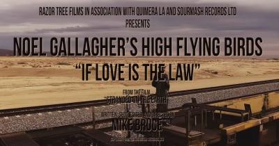 Ноель Галлахер показав відео If Love Is The Law