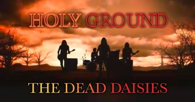 The Dead Daisies видали відео Holy Ground