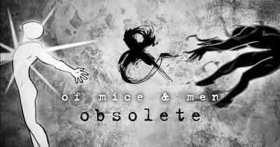 Of Mice & Men видали пісню Obsolete
