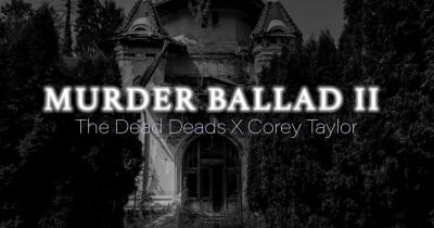 Дивіться спільне відео Корі Тейлора та The Dead Deads