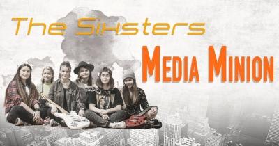 The Sixsters видали кліп Media Minion